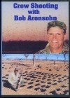 Crow Shooting with Bob Aronsohn - DVD - Product Image